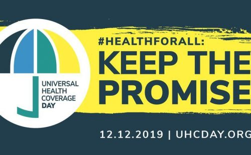 UHC – We must #KeepThePromise to ensure #HealthForAll