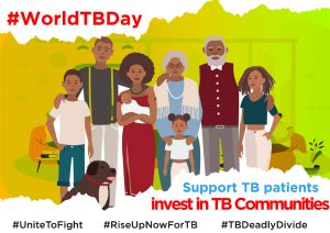 World TB Day 2021 – The clock is ticking, it's time to rise up now to end TB